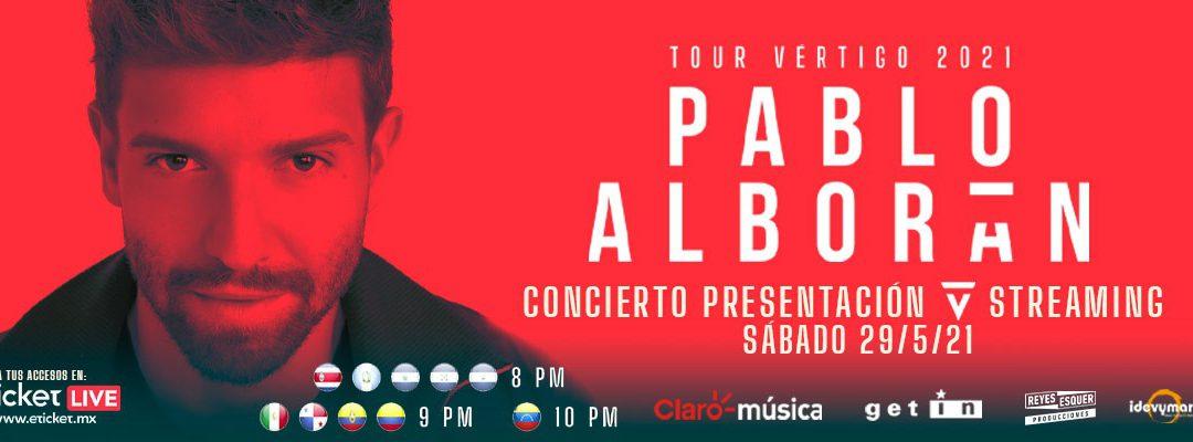 PABLO ALBORÁN «TOUR VÉRTIGO 2021»